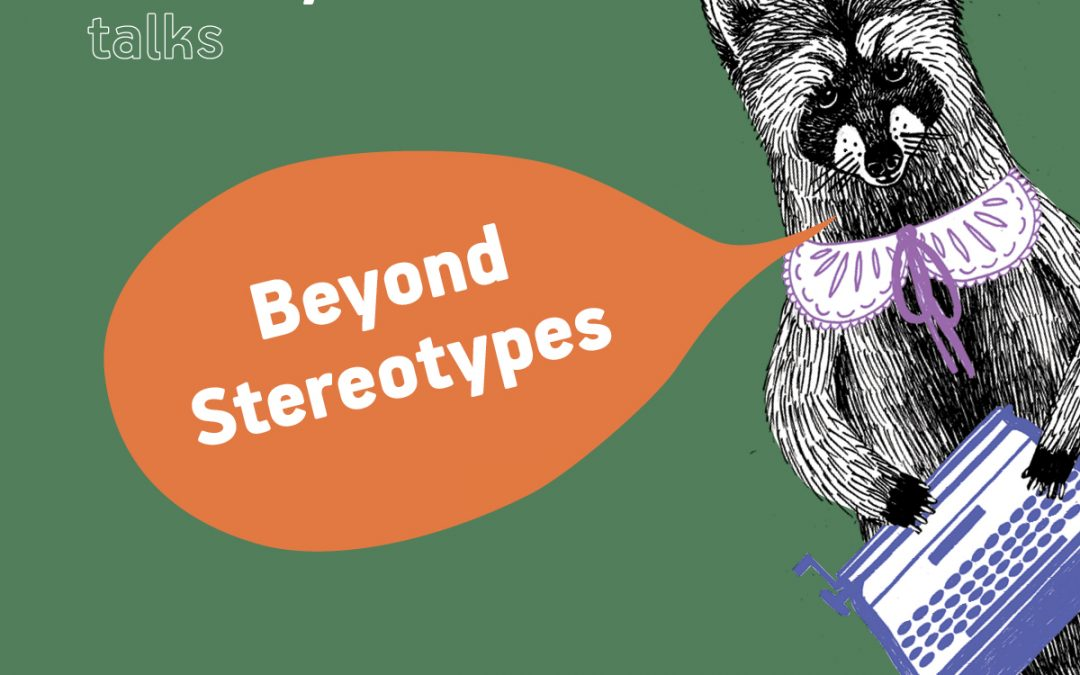 Let's talk about diversity, inclusivity and stereotypes