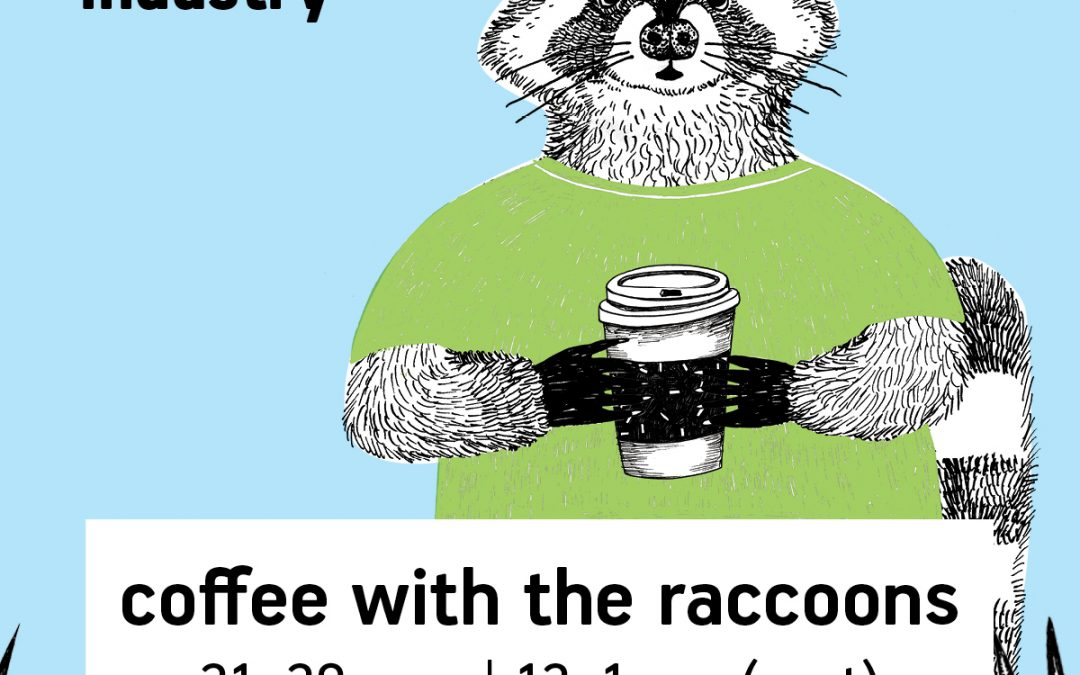 Coffee with the raccoons – meet up in May
